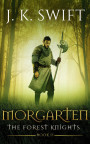 Morgarten by J. K. Swift